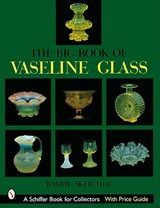 The Big Book of Vaseline Glass | Barrie Skelcher |