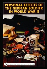 Personal Effects of the German Soldier in World War II | Chris Mason |