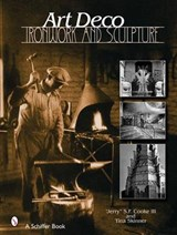 Art Deco Ironwork & Sculpture | Skinner, Tina ; Cook, S. F. |
