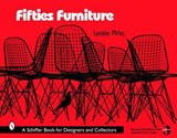 Fifties Furniture | Leslie A. Pina |