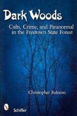 Dark Woods | Christopher Balzano |
