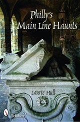 Philly's Main Line Haunts | Laurie Hull |