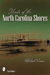 Ghosts of the North Carolina Shores | Micheal Rivers |