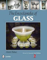The Encyclopedia of Glass | Mark Pickvet |