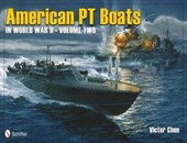 American PT Boats in World War II Volume Two