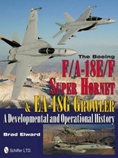 The Boeing F/A-18e/F Super Hornet & EA-18g Growler | Brad Elward |