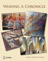 Weaving a Chronicle | Judith Poxon Fawkes |