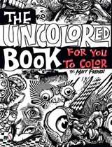 Uncolored Book for You to Color | Matt French |