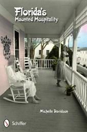 Florida's Haunted Hospitality