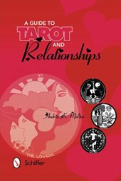 Guide to Tarot and Relationships