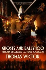 Ghosts and Ballyhoo | Thomas Wictor |