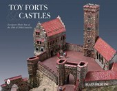 Toy Forts & Castles | Allen Hickling |