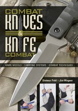 Combat Knives and Knife Combat | Dietmar Pohl |