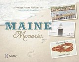 Maine Memories | Brunkowski, John ; Closen, Michael |