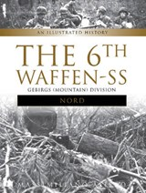 "The 6th Waffen-SS Gebirgs (Mountain) Division ""Nord"" 