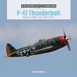 "P47 Thunderbolt: Republic's Mighty ""Jug"" in World War II 