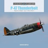 "P47 Thunderbolt: Republic's Mighty ""Jug"" in World War II"