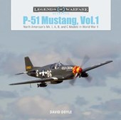 P51 Mustang, Vol.1: North American's Mk. I, A, B and C Models in World War II