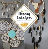 Dream Catchers: Homemade Mobiles, Wall Hangings and Jewelry