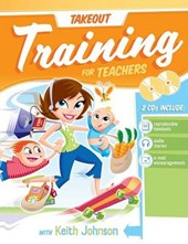 Takeout Training for Teachers [With CDROM]