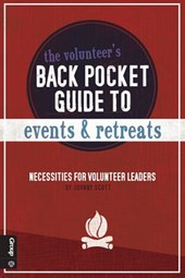 The Volunteer's Back Pocket Guide to Events and Retreats