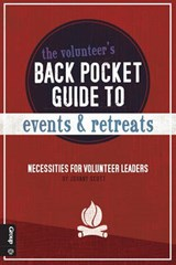 The Volunteer's Back Pocket Guide to Events and Retreats | Johnny Scott |