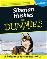 Siberian Huskies for Dummies | Diane Morgan |