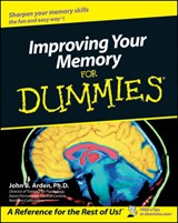 Improving Your Memory For Dummies | John B. Arden |