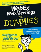 WebEx Web Meetings For Dummies | Nancy Stevenson |