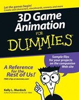 3D Game Animation For Dummies | Kelly L. Murdock |