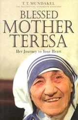 Blessed Mother Teresa | T. T. Mundakel |