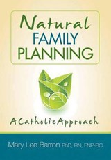Natural Family Planning | Barron, Mary Lee, Ph.D., R.N. |