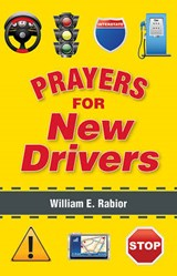 Prayers for New Drivers | William Rabior |