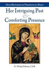 Our Mother of Perpetual Help | Fr Philip Dabney |