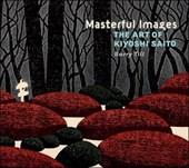 Masterful Images the Art of Kiyoshi Saito