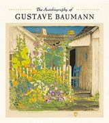 The Autobiography of Gustave Baumann |  |