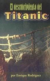 El Descubrimiento del Titanic