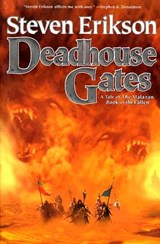 Deadhouse Gates | Steven Erikson |