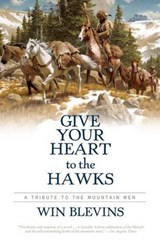 Give Your Heart to the Hawks | Win Blevins |