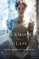 Glamour in Glass | Mary Robinette Kowal |