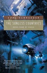 The Sunless Countries | Karl Schroeder |