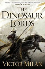The Dinosaur Lords | Victor Milan |