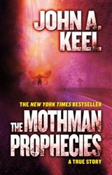 The Mothman Prophecies | John A. Keel |