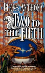 Two to the Fifth | Piers Anthony |