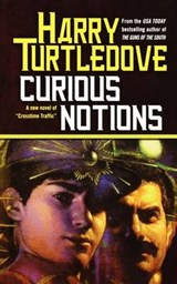 Curious Notions | Harry Turtledove |