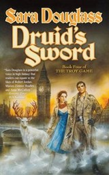 Druid's Sword | Sara Douglass |