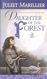 Daughter of the Forest | Juliet Marillier |