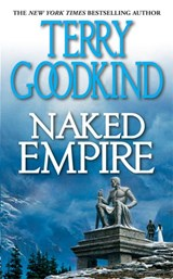 Sword of truth (08): naked empire | Terry Goodkind |