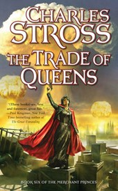 The Trade of Queens | Charles Stross |