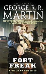 Fort Freak | George R.R. Martin |